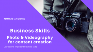 EMF business skills Photography and Videography