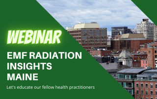 Webinar - EMF Radiation Insights for Health Practitioners in Maine